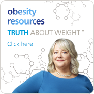 Click here to access obesity resources provided by Truth About Weight™