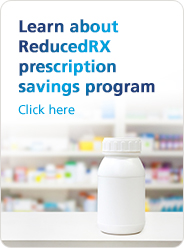 Learn about ReducedRX prescription savings program