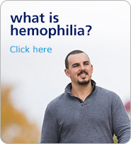 Click here to learn about hemophilia